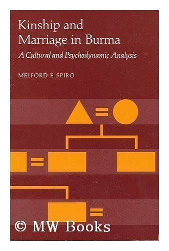 9780520032200: Kinship and Marriage in Burma: A Cultural and Psychodynamic Analysis