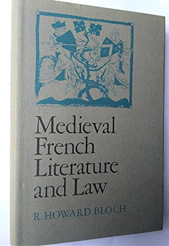 Medieval French Literature and Law: Bloch, R. Howard