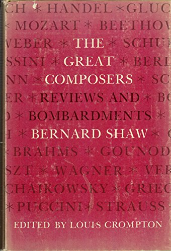 The Great Composers: Reviews and Bombardments By Bernard Shaw