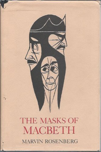 The Masks of Macbeth: Rosenberg, Marvin