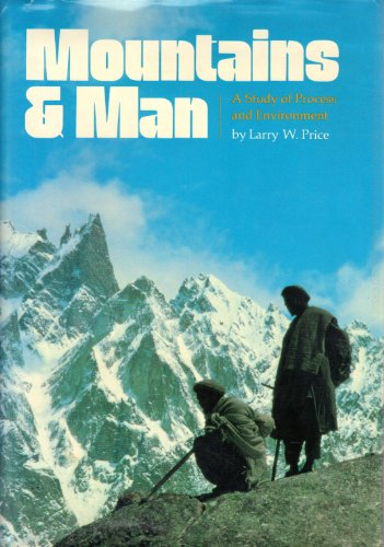 MOUNTAINS AND MAN: A Study of Process and Environment (Signed)