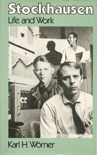 Stockhausen: Life and Work: Karl H. WÃ rner