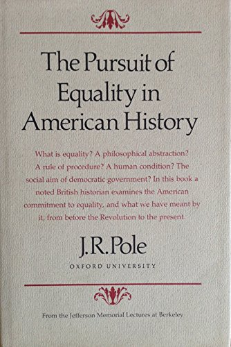 9780520032866: The pursuit of equality in American history (Jefferson memorial lectures)