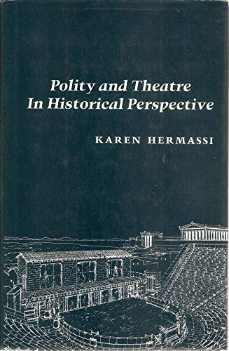 9780520032941: Polity and Theatre in Historical Perspective