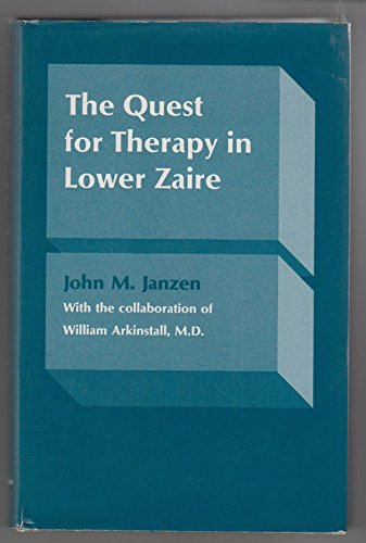 9780520032958: The Quest for Therapy in Lower Zaire (Comparative Studies of Health Systems and Medical Care)