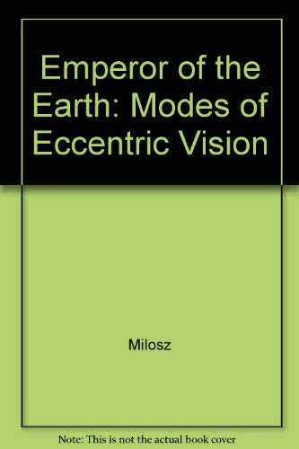 9780520033023: Emperor of the Earth: Modes of Eccentric Vision