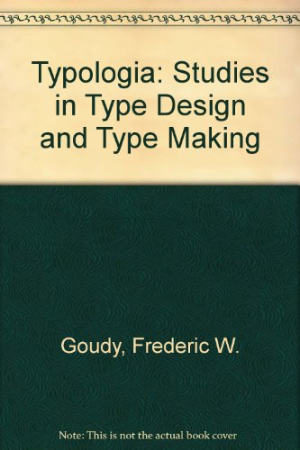 9780520033085: Typologia: Studies in Type Design and Type Making