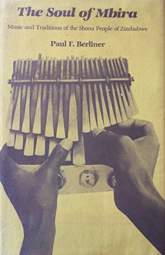 9780520033153: Soul of Mbira: Music and Traditions of the Shona People of Zimbabwe (Perspectives on southern Africa)
