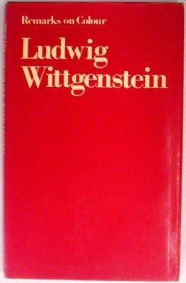 Remarks on colour: Ludwig Wittgenstein