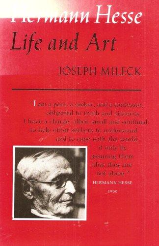 Hermann Hesse: Life and Art Mileck