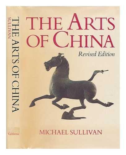 9780520033665: The arts of China
