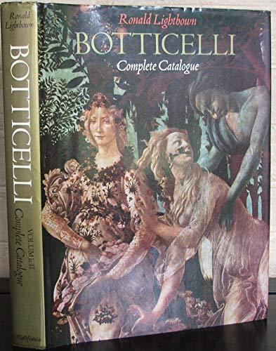 Sandro Botticelli: Volume I, Life and Work.: Ronald Lightbown