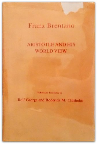 9780520033900: Aristotle and His World View