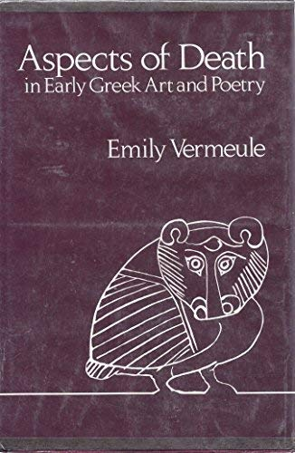 9780520034051: Aspects of Death in Early Greek Art and Poetry (Sather classical lectures)