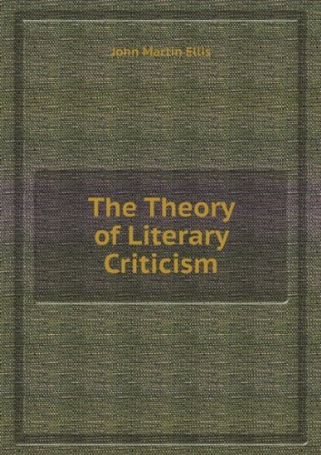9780520034136: The Theory of Literary Criticism: A Logical Analysis