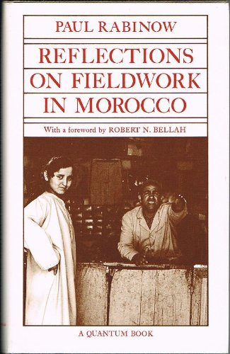 9780520034501: Reflections on Fieldwork in Morocco (A Quantum book)