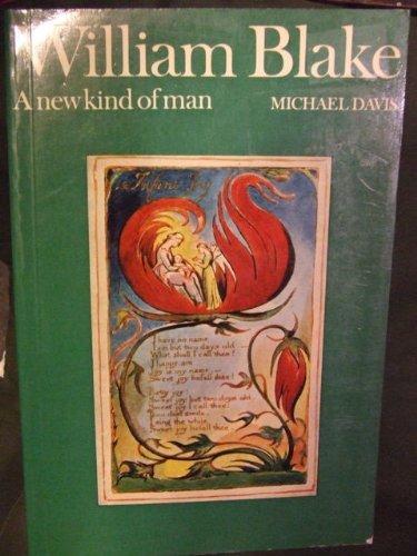9780520034563: William Blake: A New Kind of Man