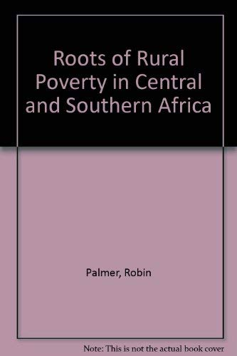 9780520035058: Roots of Rural Poverty in Central and Southern Africa