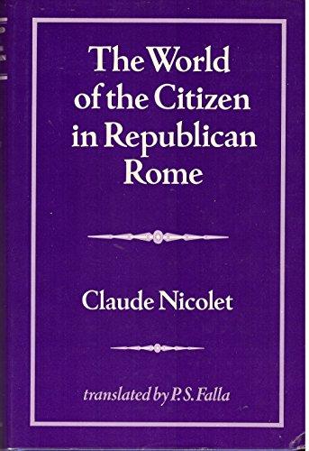9780520035454: The World of the Citizen in Republican Rome