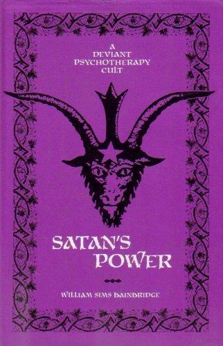 9780520035461: Satan's Power: A Deviant Psychotherapy Cult