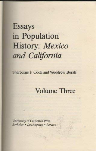 3: Essays in Population History, Vol. III: Mexico and California: Cook, Sherburne F.; Borah, ...