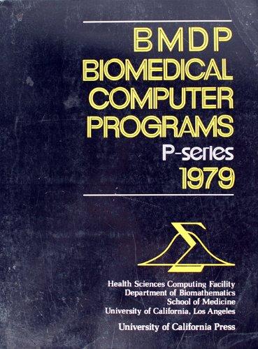 BMPD-77. Biomedical Computer Programs. P-Series.: Dixon, W.J.: