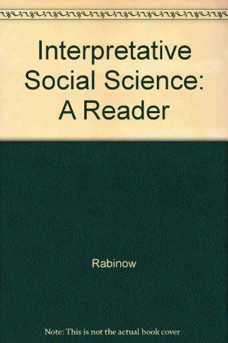 9780520035881: Interpretive Social Science: A Reader