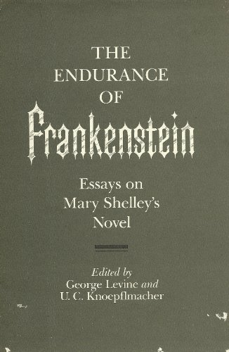 the endurance of frankenstein essays on mary shelley s novel by the endurance of frankenstein essays on mary shelley s novel levine