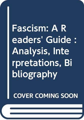 9780520036420: Fascism: A Readers' Guide : Analysis, Interpretations, Bibliography