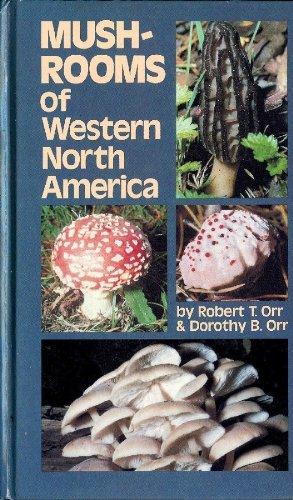9780520036567: Mushrooms of Western North America (California Natural History Guides)