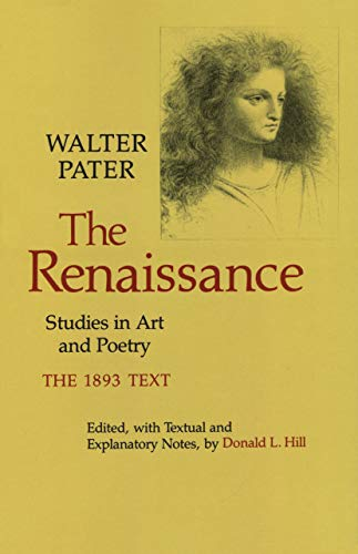 9780520036642: The Renaissance: Studies in Art and Poetry