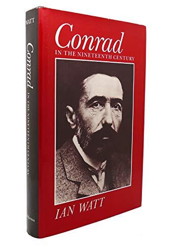 Conrad in the Nineteenth Century: Ian P. Watt