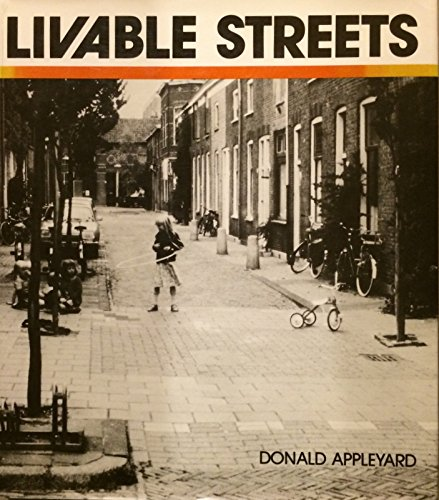 Livable Streets, Protected Neighborhoods: Appleyard, Donald
