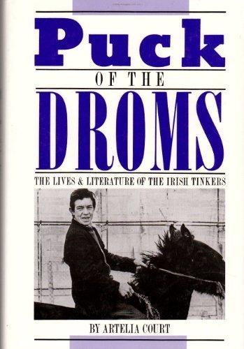 "Puck of the Droms : The Lives: Court, Artelia"""