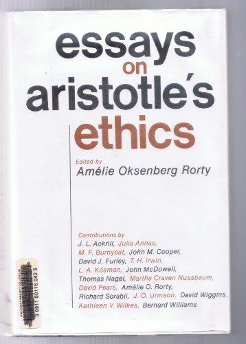 Essays on Aristotles Ethics