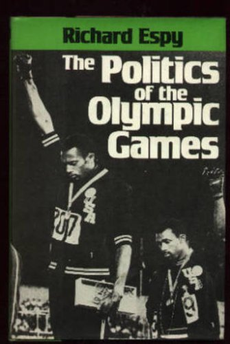 9780520037779: The Politics of the Olympic Games