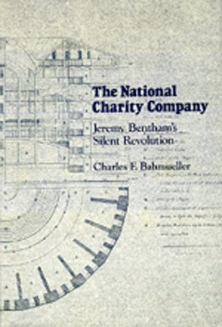 The National Charity Company: Jeremy Bentham's Silent Revolution
