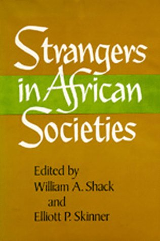 9780520038127: Strangers in African Societies