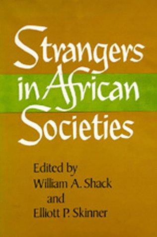 9780520038127: Strangers in African Societies