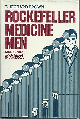 9780520038172: Rockefeller Medicine Men: Medicine and Capitalism in America
