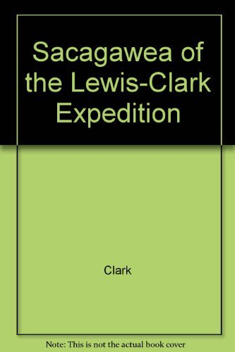 9780520038226: Sacagawea of the Lewis-Clark Expedition