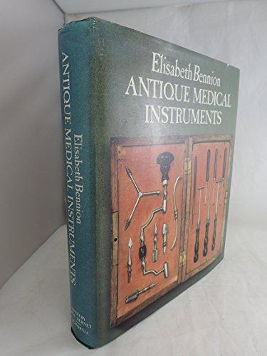 9780520038325: Antique Medical Instruments