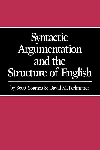 9780520038332: Syntactic Argumentation and the Structure of English