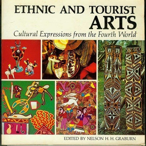 9780520038424: Ethnic and Tourist Arts: Cultural Expressions from the Fourth World