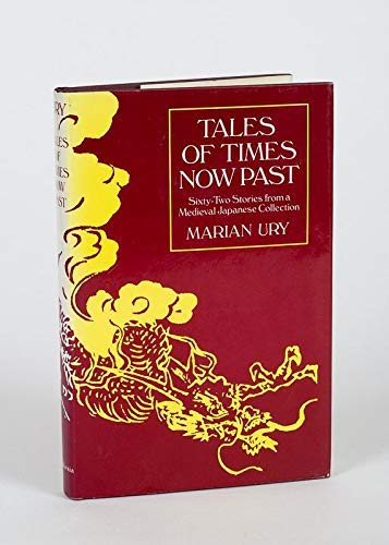 9780520038646: Tales of Times Now Past: Sixty-two Stories from a Mediaeval Japanese Collection