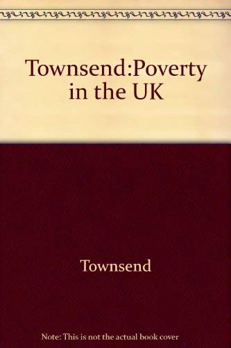9780520038714: Townsend:Poverty in the UK