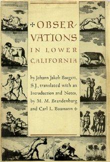 Observations in Lower California: Johann Jakob S.J.