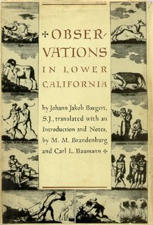 Observations In Lower California: Baegert, Johann Jacob