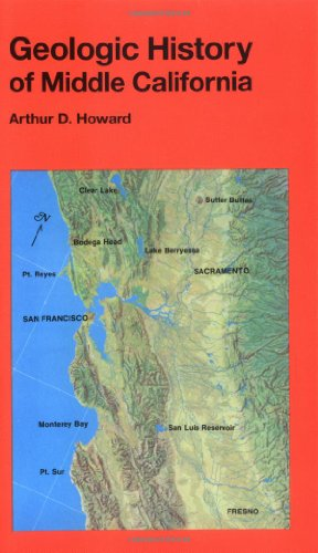 Geologic History of Middle California (California Natural History Guides): Howard, Arthur D.