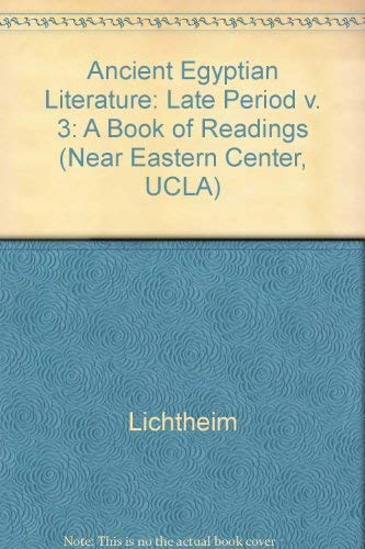 Ancient Egyptian Literature: A Book of Readings, Volume III: The Late Period